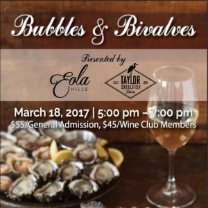 Bubbles & Bivalves, A Sparkling Wine and Oysters Event @ Eola Hills Wine Cellars | Rickreall | Oregon | United States