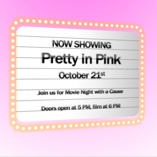 Pretty in Pink Movie Night for Breast Cancer 10/21