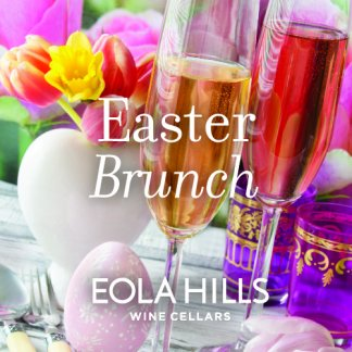 Wine Country Easter Brunch Sunday, April 16, 2017